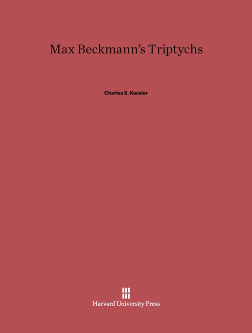 Cover: Max Beckmann's Triptychs, from Harvard University Press