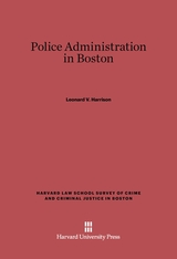 Cover: Police Administration in Boston