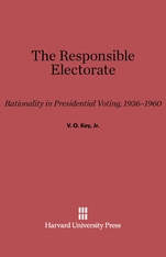 Cover: The Responsible Electorate: Rationality in Presidential Voting, 1936–1960