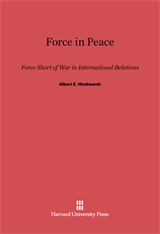 Cover: Force in Peace: Force Short of War in International Relations