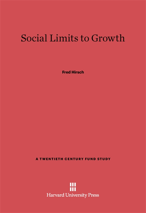 Cover: Social Limits to Growth, from Harvard University Press