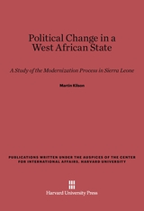 Cover: Political Change in a West African State: A Study of the Modernization Process in Sierra Leone