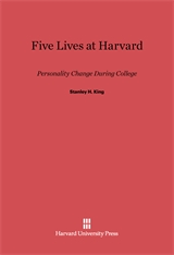 Cover: Five Lives at Harvard: Personality Change During College