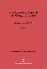 Cover: Psychomotor Aspects of Mental Disease: An Experimental Study