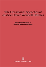 Cover: The Occasional Speeches of Justice Oliver Wendell Holmes in E-DITION