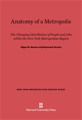Cover: Anatomy of a Metropolis: The Changing Distribution of People and Jobs within the New York Metropolitan Region