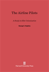 Cover: The Airline Pilots: A Study in Elite Unionization