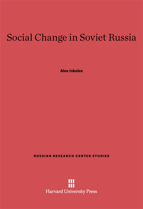 Cover: Social Change in Soviet Russia, from Harvard University Press