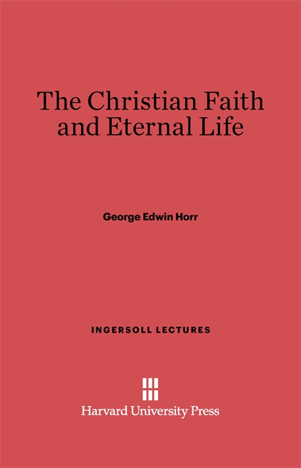 Cover: The Christian Faith and Eternal Life, from Harvard University Press