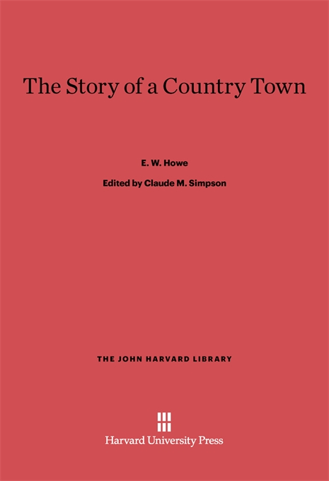 Cover: The Story of a Country Town, from Harvard University Press