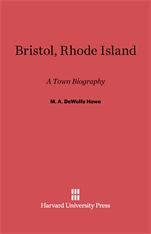 Cover: Bristol, Rhode Island: A Town Biography