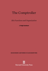 Cover: The Comptroller: His Functions And Organization