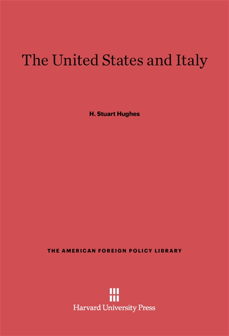Cover: The United States and Italy: Third Edition, Enlarged, from Harvard University Press
