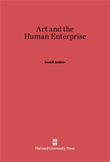 Cover: Art and the Human Enterprise