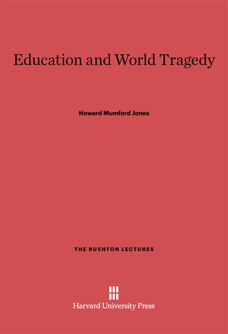 Cover: Education and World Tragedy, from Harvard University Press