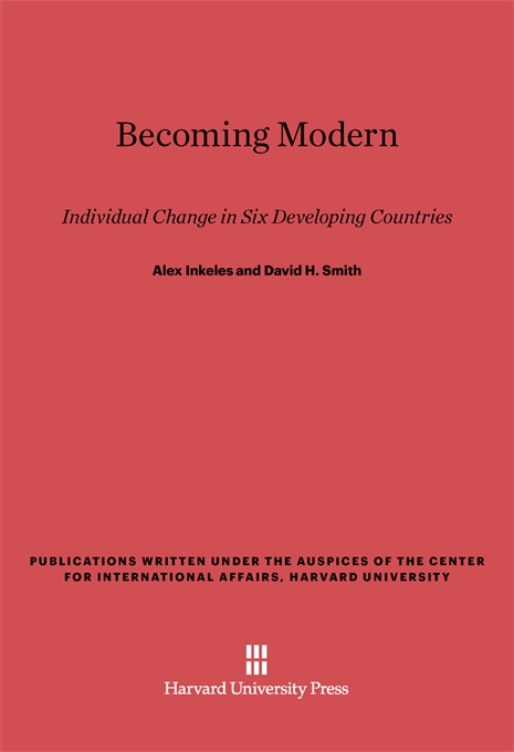 Cover: Becoming Modern: Individual Change in Six Developing Countries, from Harvard University Press