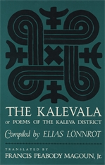 Cover: The Kalevala: Or, Poems of the Kaleva District