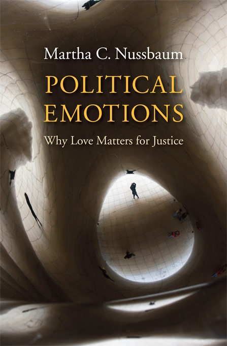 Cover: Political Emotions: Why Love Matters for Justice, from Harvard University Press