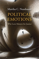 Cover: Political Emotions: Why Love Matters for Justice, by Martha C. Nussbaum, from Harvard University Press