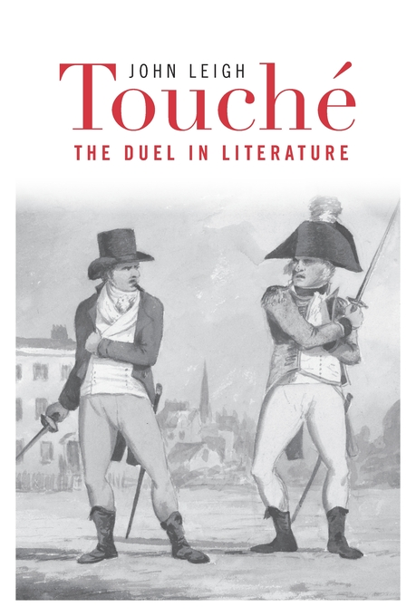 Cover: Touché: The Duel in Literature, from Harvard University Press