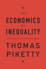 Cover: The Economics of Inequality, by Thomas Piketty, translated by Arthur Goldhammer, from Harvard University Press