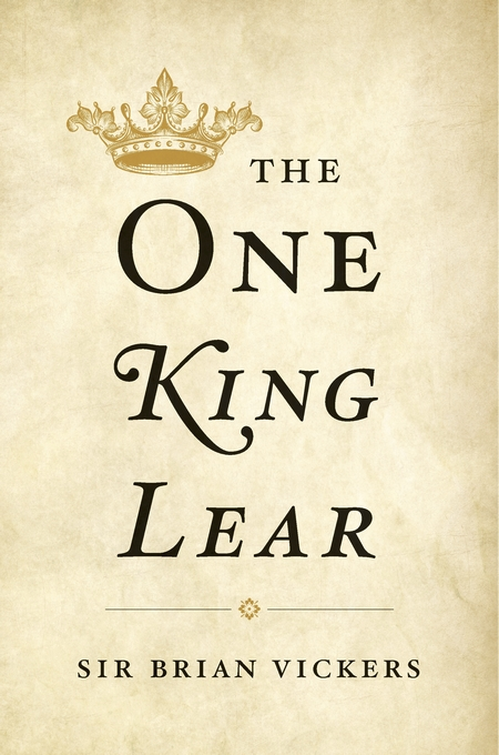 Cover: The One <i>King Lear</i>, from Harvard University Press