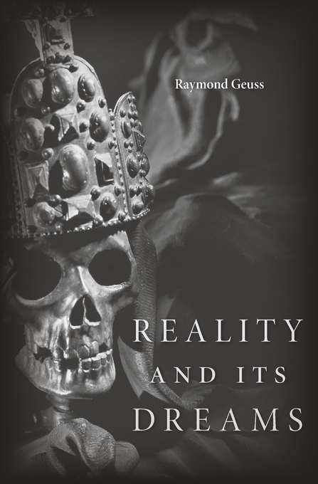Cover: Reality and Its Dreams, from Harvard University Press