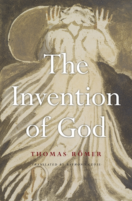 Cover: The Invention of God, from Harvard University Press