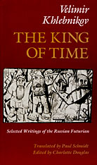 Cover: The King of Time: Selected Writings of the Russian Futurian