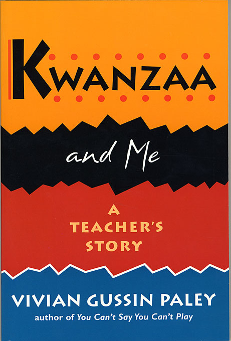 Cover: Kwanzaa and Me: A Teacher's Story, from Harvard University Press