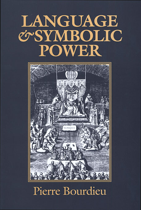 Cover: Language and Symbolic Power, from Harvard University Press