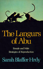 Cover: The Langurs of Abu: Female and Male Strategies of Reproduction