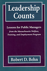 Cover: Leadership Counts: Lessons for Public Managers from the Massachusetts Welfare, Training, and Employment Program