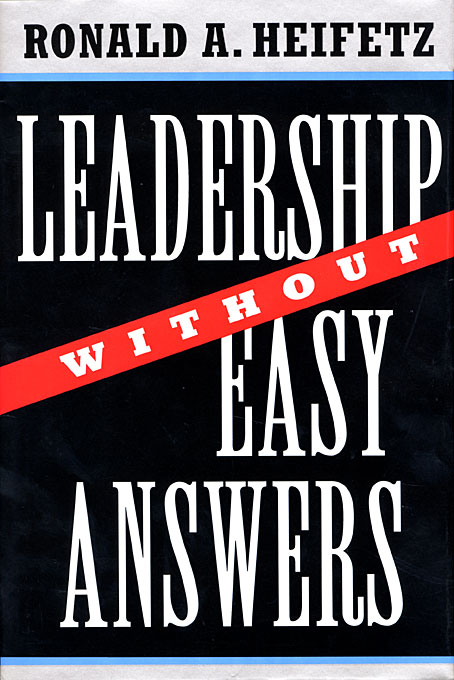 Cover: Leadership Without Easy Answers, from Harvard University Press