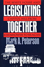 Cover: Legislating Together: The White House and Capitol Hill from Eisenhower to Reagan