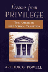 Cover: Lessons from Privilege: The American Prep School Tradition