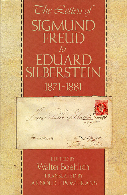 Cover: The Letters of Sigmund Freud to Eduard Silberstein, 1871-1881, from Harvard University Press