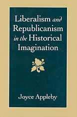 Cover: Liberalism and Republicanism in the Historical Imagination