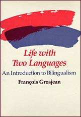 Cover: Life with Two Languages: An Introduction to Bilingualism