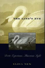 Cover: The Line's Eye: Poetic Experience, American Sight