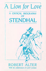 Cover: A Lion for Love: A Critical Biography of Stendhal