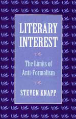 Cover: Literary Interest: The Limits of Anti-Formalism