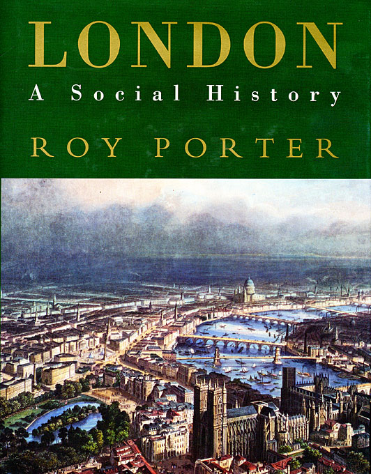 Cover: London: A Social History, from Harvard University Press