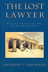 Cover: The Lost Lawyer: Failing Ideals of the Legal Profession
