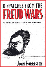 Cover: Dispatches from the Freud Wars: Psychoanalysis and Its Passions
