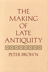 Cover: The Making of Late Antiquity in PAPERBACK