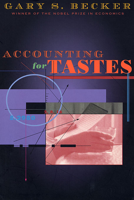Cover: Accounting for Tastes, from Harvard University Press