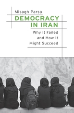 Cover: Democracy in Iran: Why It Failed and How It Might Succeed