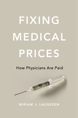 Cover: Fixing Medical Prices in HARDCOVER