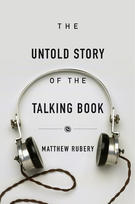 Cover: The Untold Story of the Talking Book, from Harvard University Press